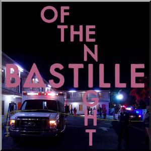 Bastille - Of The Night [Virgin Records]