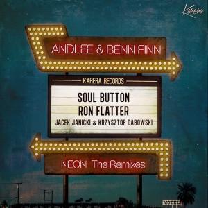 Benn Finn & Andlee - Neon the Remixes [Karera]
