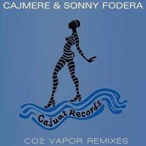 Cajmere & Sonny Fodera - CO2 Vapor Remixes [Cajual Records]