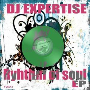DJ Expertise - Ryhthm Of Soul EP [Filthy Groovin Soul]