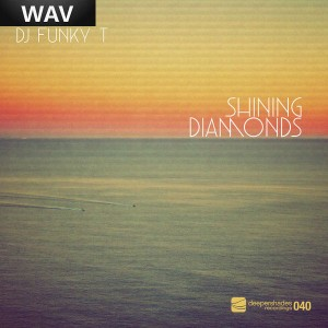 DJ Funky T - Shining Diamonds [Deeper Shades Recordings]