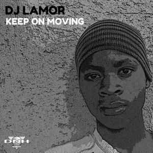 DJ Lamor - Keep On Moving [DNH]