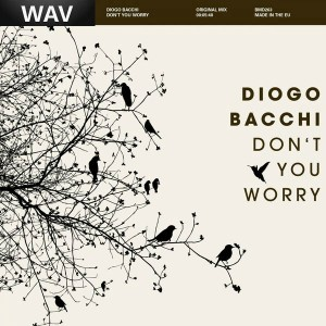 Diogo Bacchi - Don't You Worry [Big Mama's House]