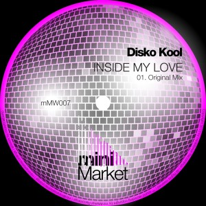 Disco Kool - Inside My Love [miniMarket]