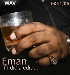 Eman & Woolie Ballsax - If I Did A Edit [Modulate Goes Digital]