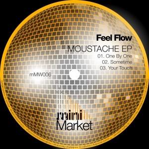 Feel Flow - Moustache EP [miniMarket]