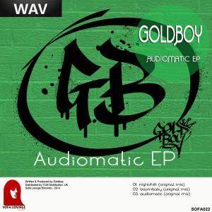 Goldboy - Audiomatic EP [Sofa Lounge]