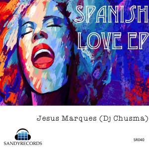 Jesus Marques - Spanish Love [Sandy]