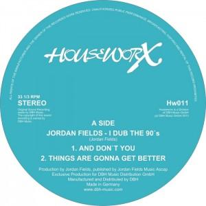 Jordan Fields - I Dub The 90's [Houseworx]