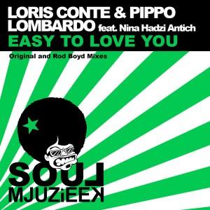 Loris Conte & Pippo Lombardo feat. Nina Hadzi Antich - Easy To Love [Soul Mjuzieek Digital]
