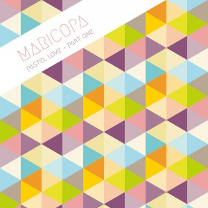 Maricopa - Pastel Love Part One [Back To The Balearics]
