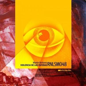 Martin Bellomo - Violencia de las esferas [Rationalism Records]
