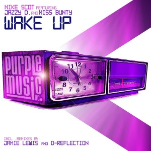 Mike Scot feat. Jazzy D & Miss Bunty - Wake Up  (incl.Jamie Lewis & D-Reflection Remix) [Purple]