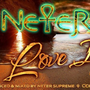 Neter Supreme - Love Is [Original Drum Hsi]