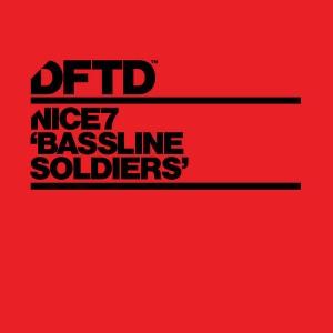 NiCe7 - Bassline Soldiers [DFTD]