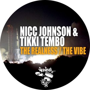 Nicc Johnson, Tikki Tembo - The Realness, The Vibe [Nervous]