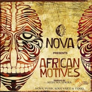 Nova - African Motives [Under Pressure]