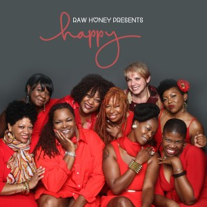 Raw Honey - Happy [Honeycomb Music]