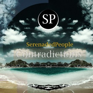 SerenadedPeople - Contradictions [Dream Deep Music]