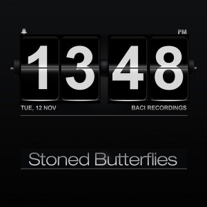 Stoned Butterflies - Burning House [Baci Recordings]