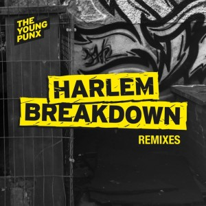 The Young Punx - Harlem Breakdown (Remixes) [Heavy Disco]