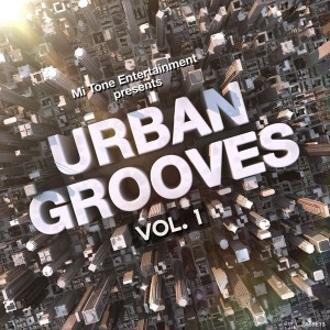Various Artists - Mitone Presents Urban Grooves Vol. 1 [Mitone Entertainment]