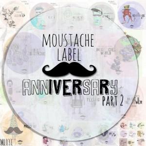 Various Artists - Moustache Label Anniversary Part 2 [Moustache Label]
