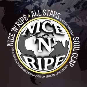 Various Artists - Nice 'N' Ripe All Stars - Mixed And Compiled by Soul Clap [Nice 'N' Ripe]