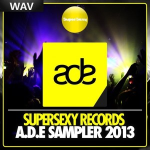 Various Artists - Supersexy Records ADE Sampler 2013