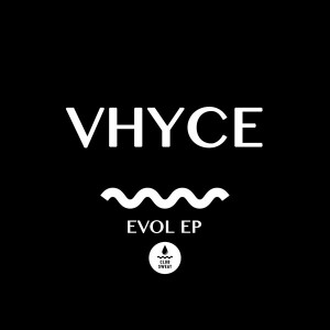 Vhyce - Evol EP [Club Sweat]