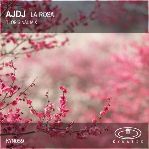 AJDJ - La Rosa [Kynatix]