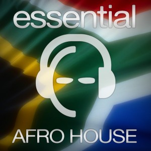 Afro House Essentials