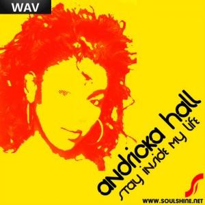 Andricka Hall - Stay Inside My Life [SoulShine]