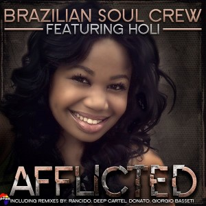 Brazilian Soul Crew feat. Holi - Afflicted [Peng Africa]