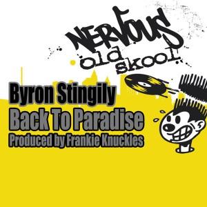 Byron Stingily - Back To Paradise (Frankie Knuckles Mixes) [Nervous Old Skool]