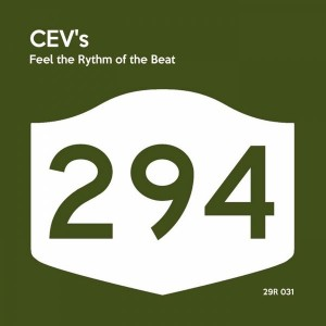 CEV's - Feel The Rythm Of The Beat [294 Records]