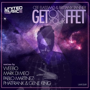 Cee Elassaad & Brittany Tanner - Get On Your Feet [United Music Records]