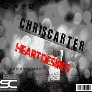 ChrisCarter - Heart Desires [Sound Chronicles Recordz]