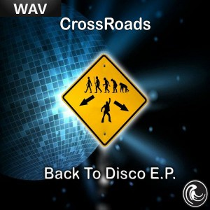 Cross Roads, Manager & Afro - Back To Disco EP [Natural Essence Media Ltd]