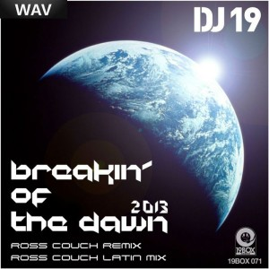 DJ 19 - Breakin' Of The Dawn 2013 [19Box Recordings]