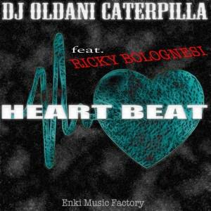 DJ Oldani Caterpilla feat Ricky Bolognesi - Heart Beat [Enki]