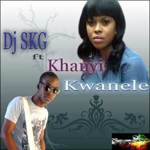 DJ SKG feat. Khanyi - Kwanele [WitDJ Productions]
