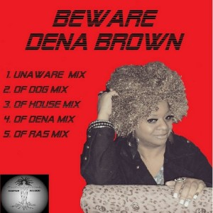 Dena Brown - Beware [Mantree Recordings]