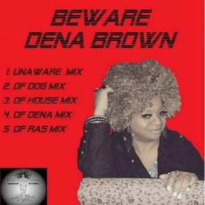 Dena Brown - Beware [Mantree Recordings]