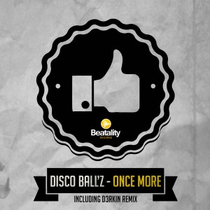 Disco Ballz - Once More [Beatality]