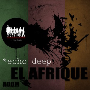 Echo Deep - Ele Afrique [Blaq Diamond Boyz Music]