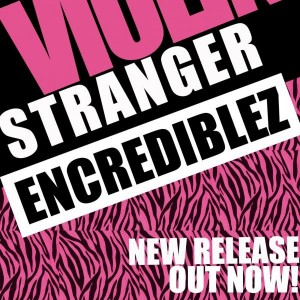 Encrediblez - Stranger [Porao Records]