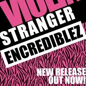 Encrediblez - Stranger [Porao Records]