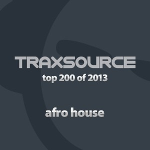 Essential Afro House - Top 200 Afro House of 2013 [Traxsource]