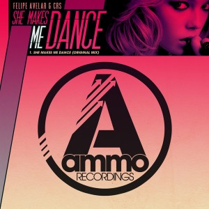 Felipe Avelar & CRS - She Makes Me Dance [Ammo Recordings]
